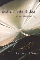 Behind the Wheel :  Poems about Driving