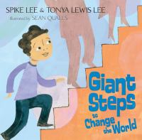Giant Steps to Change the World