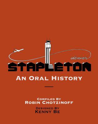 Stapleton : an oral history