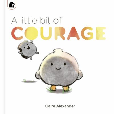 A Little Bit of Courage