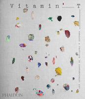 Vitamin T : threads & textiles in contemporary art