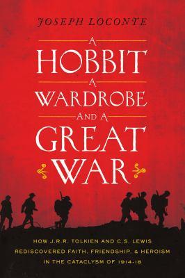 A hobbit, a wardrobe, and a great war :