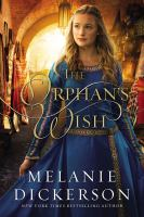 The orphan's wish by Dickerson, Melanie,