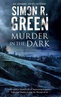 Murder in the dark by Green, Simon R.,