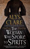 The woman who spoke to spirits