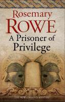 A Prisoner of Privilege