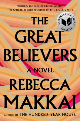 The great believers by Makkai, Rebecca,
