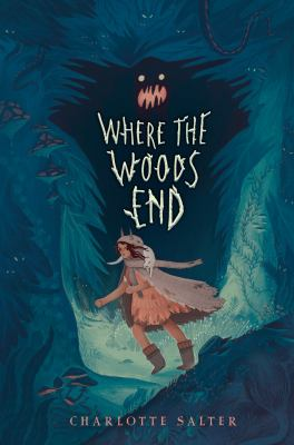 Where the woods end by Salter, Charlotte,