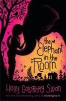 The elephant in the room by Sloan, Holly Goldberg,