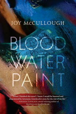 Blood water paint by McCullough, Joy,