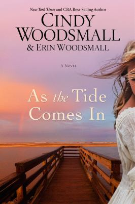 As the tide comes in : by Woodsmall, Cindy,