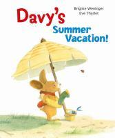 Davy's summer vacation!