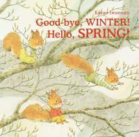 Good-bye, winter! Hello, spring!