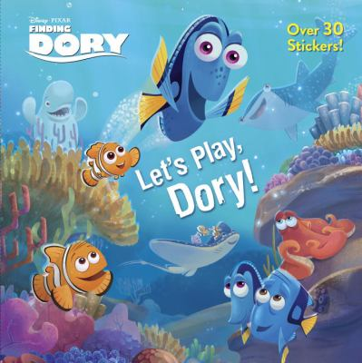 Let's play, Dory!