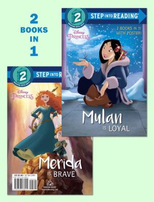 Mulan is loyal ; Merida is brave