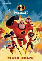 Incredibles 2 : the junior novelization
