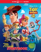 Toy Story movie storybook : featuring Toy Story, Toy Story 2, Toy Story 3, Toy Story 4