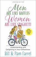 Men are like waffles, women are like spaghetti