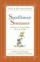 Tales of Buttercup Grove. Sunflower summer
