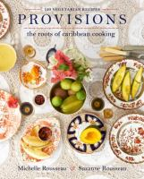 Provisions : the roots of Caribbean cooking