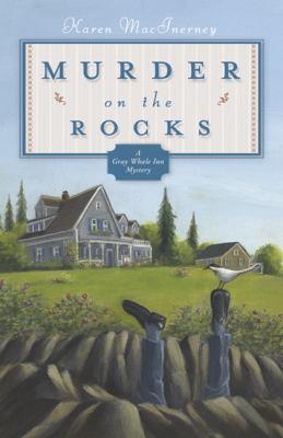 Murder on the rocks : a Gray Whale Inn mystery
