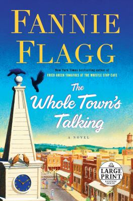 The whole town's talking : a novel