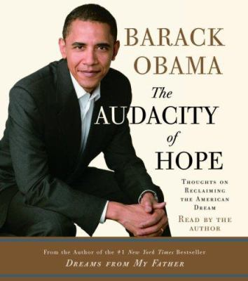 The audacity of hope [thoughts on reclaiming the American dream]