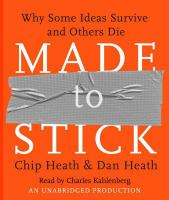 Made to stick : [why some ideas survive and others die]