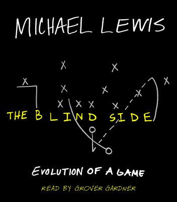The blind side : evolution of a game