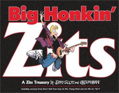 Big Honkin' Zits
