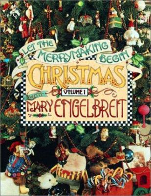 Christmas with Mary Engelbreit : let the merrymaking begin