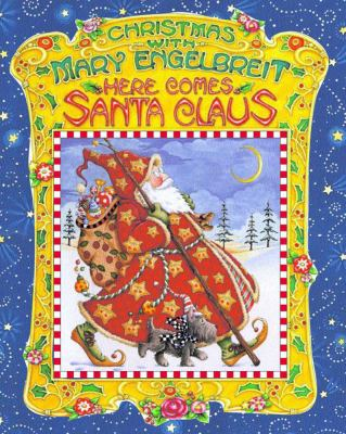 Christmas with Mary Engelbreit : here comes Santa Claus