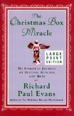 The Christmas box miracle : my spiritual journey of destiny, healing, and hope