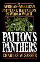 Patton's Panthers : the African-American 761st Tank Battalion in World War II