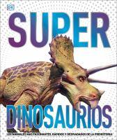 Super Dinosaurios