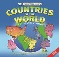 Countries of the world : an atlas with attitude!