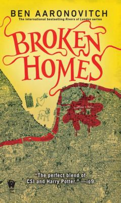 Broken homes : a rivers of London novel
