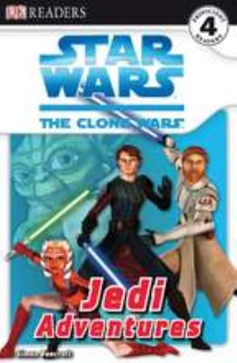 Star Wars, the clone wars.   Jedi adventures