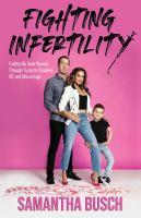 Fighting Infertility