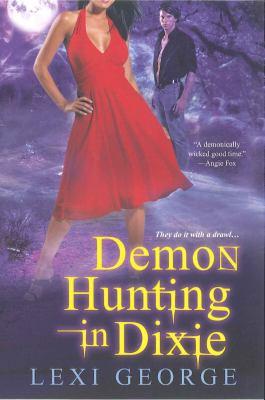Demon Hunting in Dixie