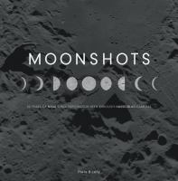 Moonshots : 50 years of NASA space exploration seen through Hasselblad cameras
