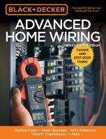 Advanced home wiring : backup power, panel upgrades, AFCI protection,