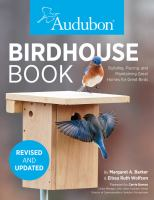 Audubon birdhouse book : building, placing, and maintaining great homes for great birds