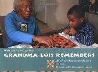 Grandma Lois Remembers