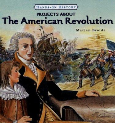 Projects about the American Revolution