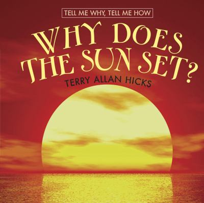 Why Does the Sun Set?