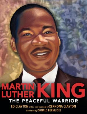 Martin Luther King : the peaceful warrior