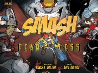Smash : fearless