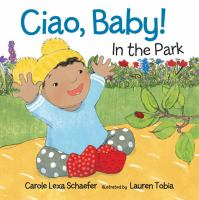 Ciao, Baby! : in the park