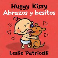 Huggy kissy = Abrazos y besitos